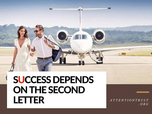 Success Depends on the Second Letter - Inspirational Quotes
