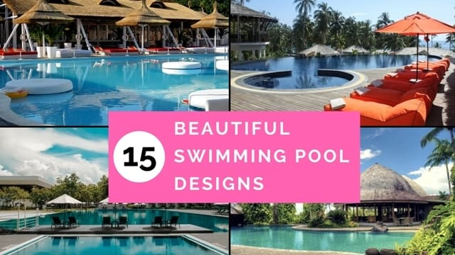 15 Best & Beautiful Swimming Pool Designs for your Luxurious House