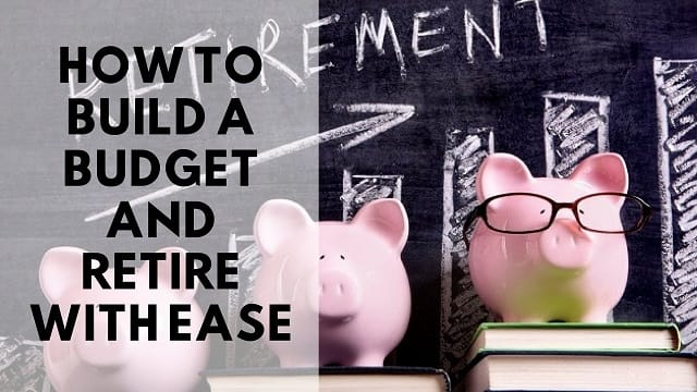 Budget and Retire