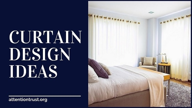 15 Modern Curtain Ideas - Best Curtain Designs - Attention Trust