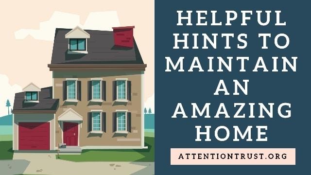 maintain amazing home