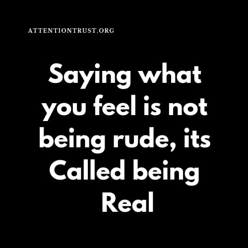 Saying what you Feel is not being rude