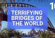 Scariest Bridges