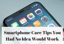 Smartphone Care Tips