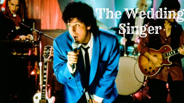 The Wedding Singer - Romantic Movies