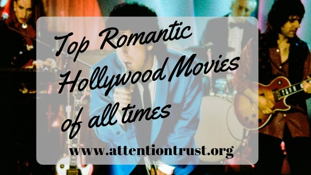 Top Romantic Hollywood Movies of all times