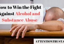 How to Win the Fight Against Alcohol and Substance Abuse