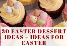 30 EASTER DESSERT IDEAS – IDEAS FOR EASTER
