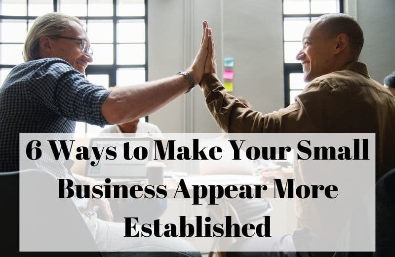 Small Business Appear More Established