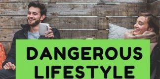 Dangerous Lifestyle