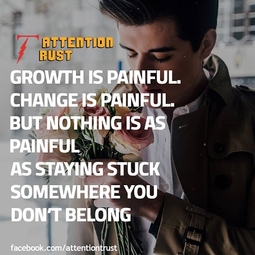 Growth is Painful Change is Painful - Motivational Quotes