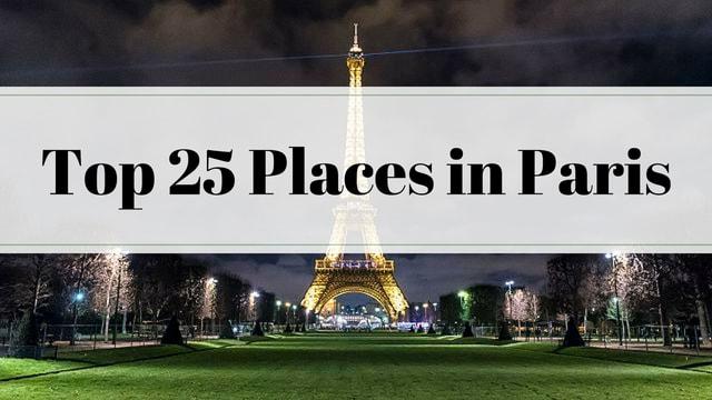Top 25 Places in Paris