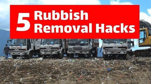 Rubbish Removal Hacks