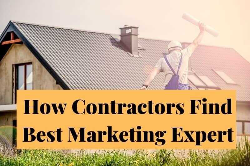 Contractors Marketing Expert