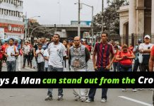 Ways a man can stand out from the crowd