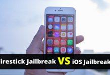 Firestick Jailbreak VS iOS Jailbreak