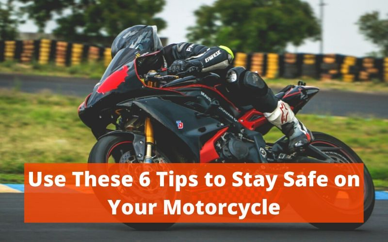 Safe on Your Motorcycle