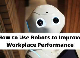Robots to Improve Workplace Performance