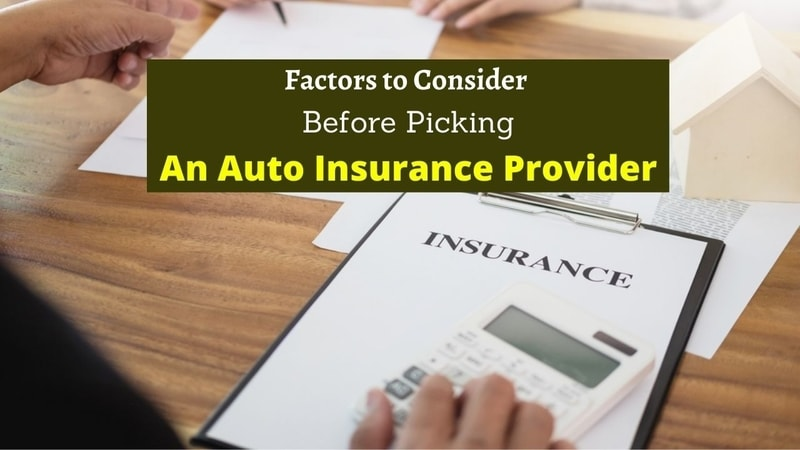 Factors to Consider Before Picking an Auto Insurance Provider