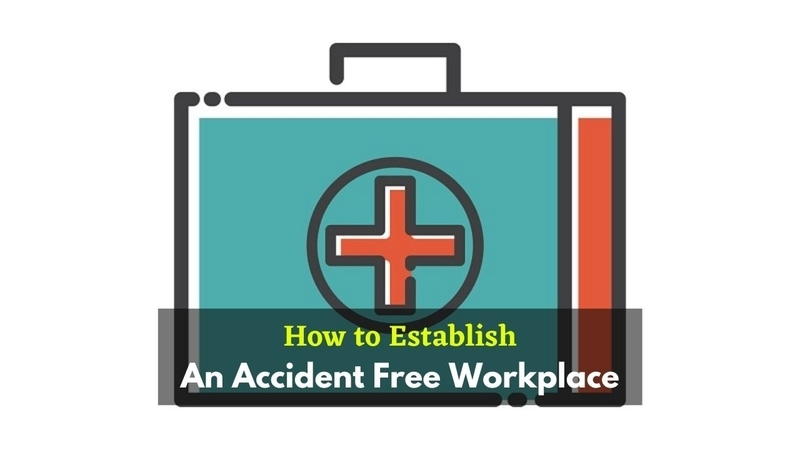 Accident Free Workplace