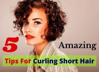 Tips For Curling Short Hair