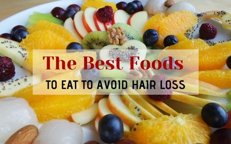 The Best Foods to Eat to Avoid Hair Loss