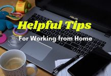 Helpful Tips for Working from Home