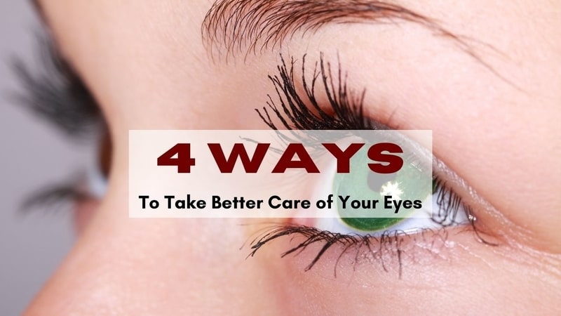 Care of your eyes