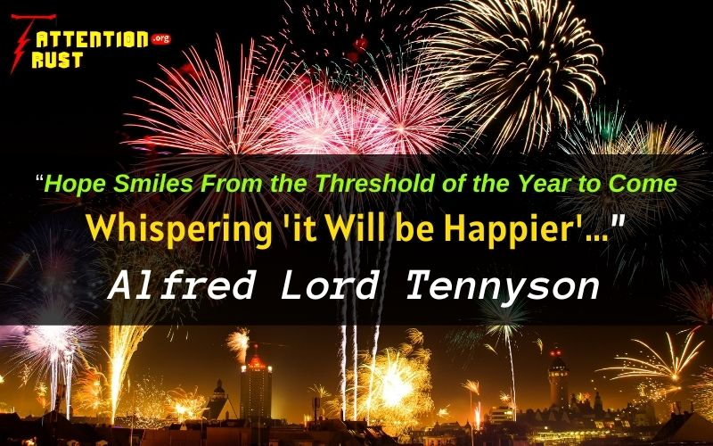 Hope Smiles from the threshold of the year to come, Whispering 'it will be happier