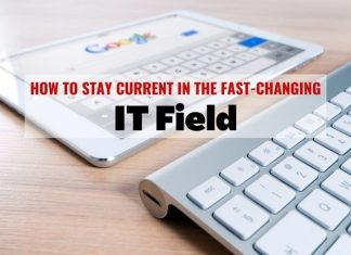 How to Stay Current in the Fast-Changing IT Field