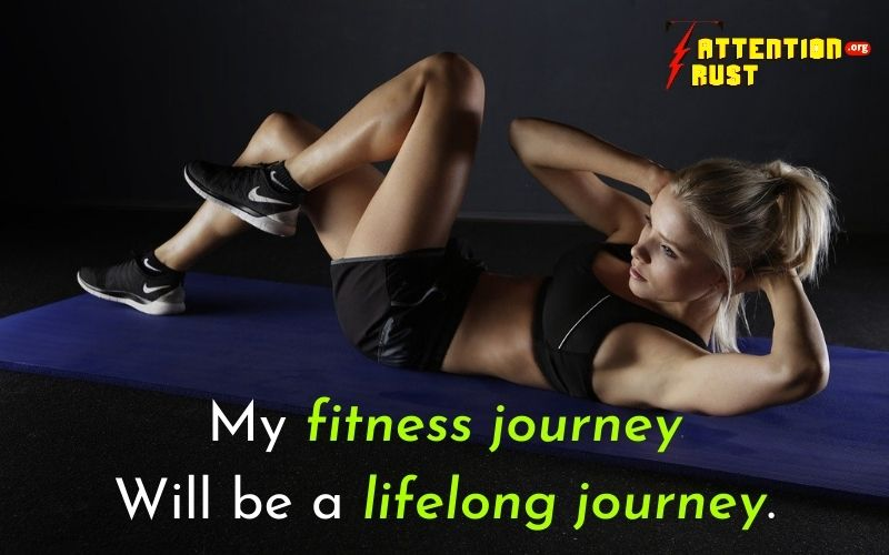 My fitness journey will be a lifelong journey.