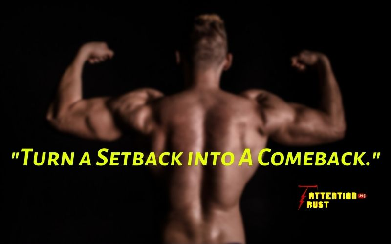 Turn a Setback into A Comeback