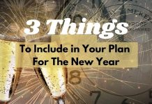 3 Things to Include in Your Plans for The New Year