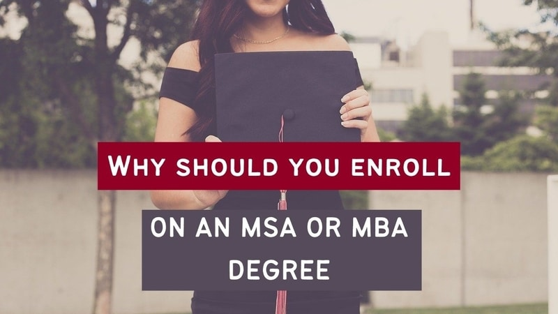 MSA or MBA degree
