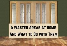 Wasted Areas at Home