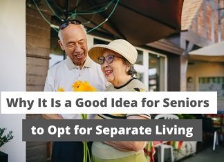 Seniors to Opt for Separate Living